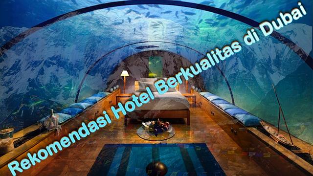 Rekomendasi Hotel Berkualitas di Dubai