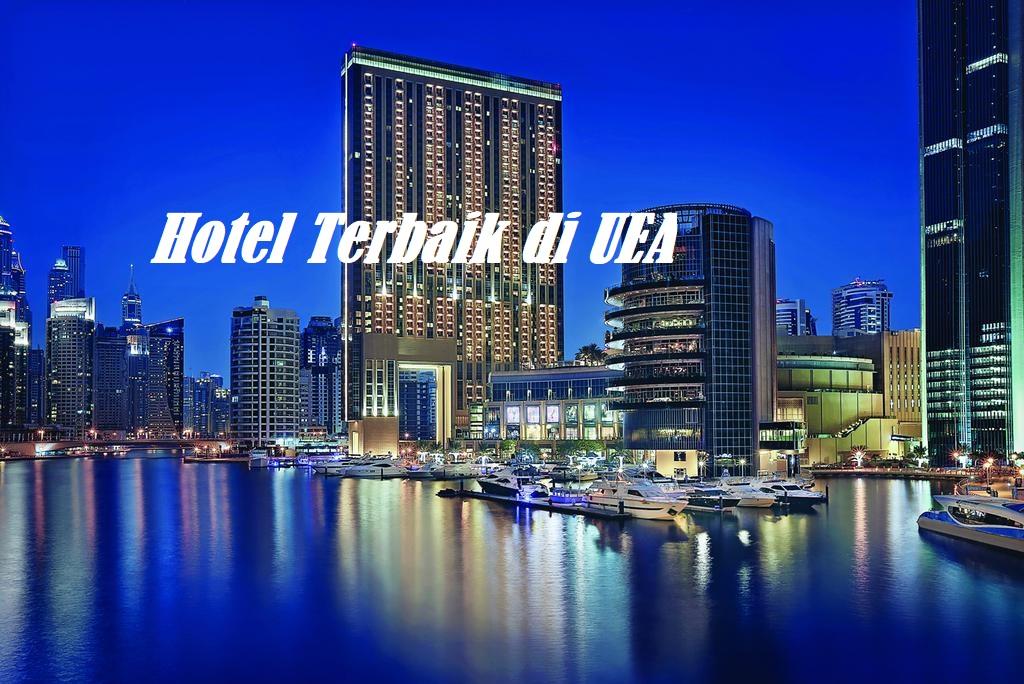 Hotel Terbaik di UEA